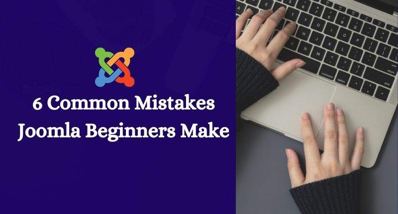 Common Mistakes that Joomla Beginners Make